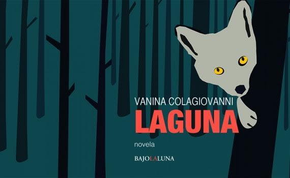 """""""Laguna"""" de Vanina Colagiovanni"""