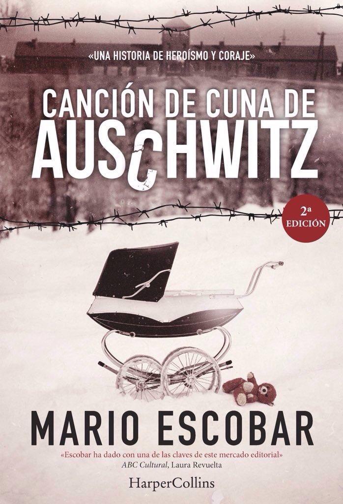 """""""Canción de cuna de Auschwitz"""" de Mario Escobar"""