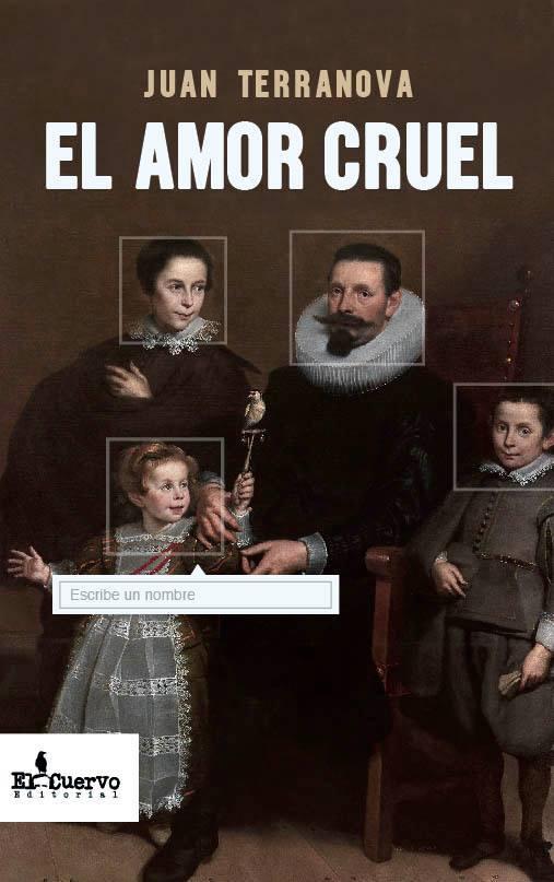 """""""El amor cruel"""" de Juan Terranova"""