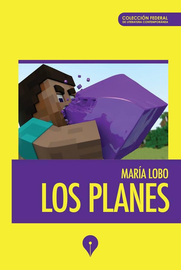 """""""Los Planes"""" de María Lobo, editado por Punto de Encuentro"""