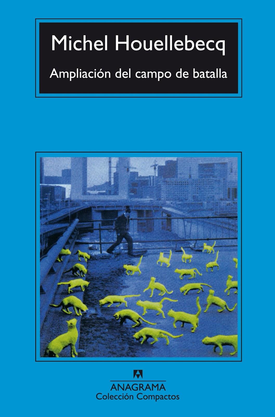 """""""Ampliación del campo de batalla"""" (1994), de Michel Houellebecq"""